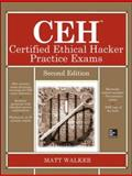 CEH Certified Ethical Hacker Practice Exams, Second Edition, Walker, Matt, 0071838732