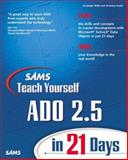 Sams Teach Yourself ADO 2.5 in 21 Days, Christoph Wille and Christian Koller, 0672318733