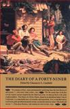 The Diary of a Forty-Niner, Jackson, Alfred, 0962798738
