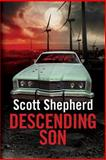 Descending Son, Scott Shepherd, 1477808736