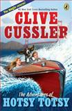 The Adventures of Hotsy Totsy, Clive Cussler, 0142418730