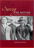 Saving the Nation : Economic Modernity in Republican China, Zanasi, Margherita, 0226978737