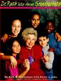 Dr. Ruth Talks about Grandparents, Ruth K. Westheimer and Pierre A. Lehu, 0374318735
