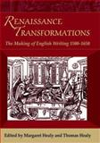 Renaissance Transformations : The Making of English Writing, 1500-1650, , 0748638733