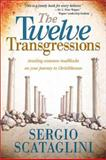 The Twelve Transgressions, Sergio Scataglini, 0884198731