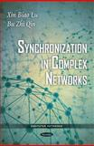 Synchronization in Complex Networks, Lu, Xin Biao and Qin, Bu Zhi, 161761873X