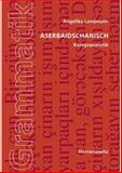 Aserbaidschanisch. Kurzgrammatik, Landmann, Angelika, 3447068736
