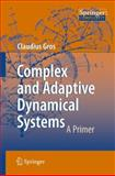 Complex and Adaptive Dynamical Systems, Claudius Gros, 3540718737