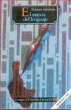 El Marco del Lenguaje (The Framework of Language), Jakobson, Roman, 968162873X