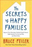 The Secrets of Happy Families, Bruce Feiler, 0061778737