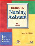 Being a Nursing Assistant, Wolgin, Francie, 0131828738