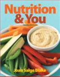 Nutrition and You, Blake, Joan Salge, 0321908732