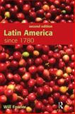 Latin America since 1780, Fowler, Will, 0340958731