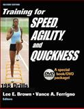 Training for Speed, Agility and Quickness, Lee E. Brown and Vance R. Ferrigno, 0736058737