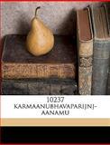 10237 Karmaanubhavaparijnj-Aanamu, Brahmashrii Gud&apos Laqs-Mipati and igun&apos, 1149888733
