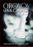 Chronos Unbound, Theodor Richardson, 1477268731