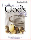 I Will, with God's Help Leader's Guide, Mary Lee Wile, 1889108731