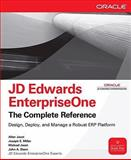 JD Edwards EnterpriseOne : Design, Deploy, and Manage a Robust ERP Platform, Jacot, Allen and Miller, Joseph, 0071598731