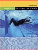 Manual of Structural Kinesiology, Floyd, R. T. and Thompson, Clem W., 0073028738