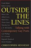 Outside the Lines : Talking with Contemporary Gay Poets, Hennessy, Christopher Matthew, 047209873X