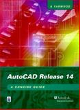 AutoCAD Release 14 : A Concise Guide, Yarwood, 0582368731