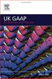 UK GAAP for Business and Practice, Gee, Paul, 0750668733