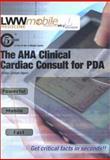 The AHA Clinical Cardiac Consult for PDA, Aurigemma, Gerard P., 0781738733