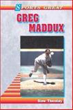 Sports Great Greg Maddux, Stew Thornley, 0894908731
