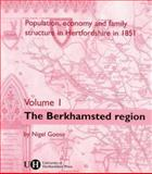 Population, Economy and Family Structure in Hertfordshire in 1851 : The Berkhamsted Region, Goose, Nigel, 0900458739