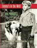 Timmy's in the Well, Laurie Jacobson and Jon Provost, 0982638736
