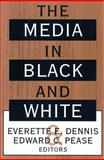 The Media in Black and White, , 1560008733