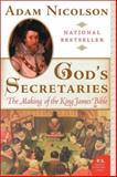 God's Secretaries, Adam Nicolson, 0060838736