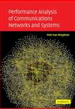Performance Analysis of Communications Networks and Systems, Van Mieghem, Piet, 052110873X