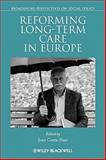 Reforming Long-Term Care in Europe 9781444338737