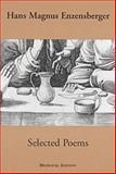 Selected Poems, Enzensberger, Hans Magnus, 1878818732