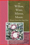 Willow, Wine, Mirror, Moon, , 1929918739