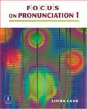 Focus on Pronunciation, Beginning, Lane, Linda, 0130978736