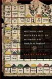 Method and Metaphysics in Maimonides' Guide for the Perplexed, Davies, Daniel, 0199768730