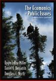 The Economics of Public Issues, Miller, Roger LeRoy and Benjamin, Daniel K., 0321118731