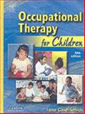 Occupational Therapy for Children, Case-Smith, Jane, 032302873X