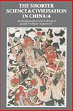 The Shorter Science and Civilisation in China, Ronan, Colin A., 0521338735