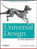 Universal Design for Web Applications : Web Applications That Reach Everyone, Chisholm, Wendy and May, Matthew E., 0596518730
