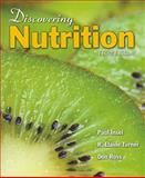Discovering Nutrition, Insel, Paul M. and Turner, R. Elaine, 0763758736