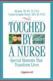 Touched by a Nurse : Moments or Transforms, Kane, Jim and Warner, Carmen Germaine, 0781718732