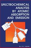 Spectrochemical Analysis by Atomic Absorption and Emission, Lajunen, L. H., 0851868738