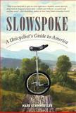 Slowspoke, Mark Schimmoeller, 0986058734