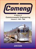 Comeng : A History of Commonwealth Engineering Volume 2: 1955 - 1966, Dunn, Roger, 1877058734