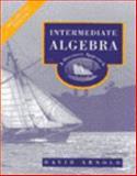 Intermediate Algebra : A Discovery Approach, Preliminary Edition, Arnold, David, 0201628732