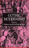Gothic Modernisms 9780333918739
