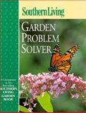 Southern Living Garden Problem Solver, Southern Living Editors, 037603873X